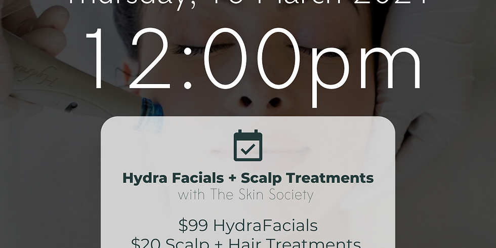Hydrafacial Pop Up with The Skin Society