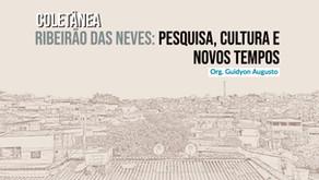 Coletânea de Artigos sobre Ribeirão das Neves abre Chamado para Doações de Exemplares