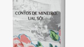 Lançamento do livro Contos de mineiro, uai, sô!