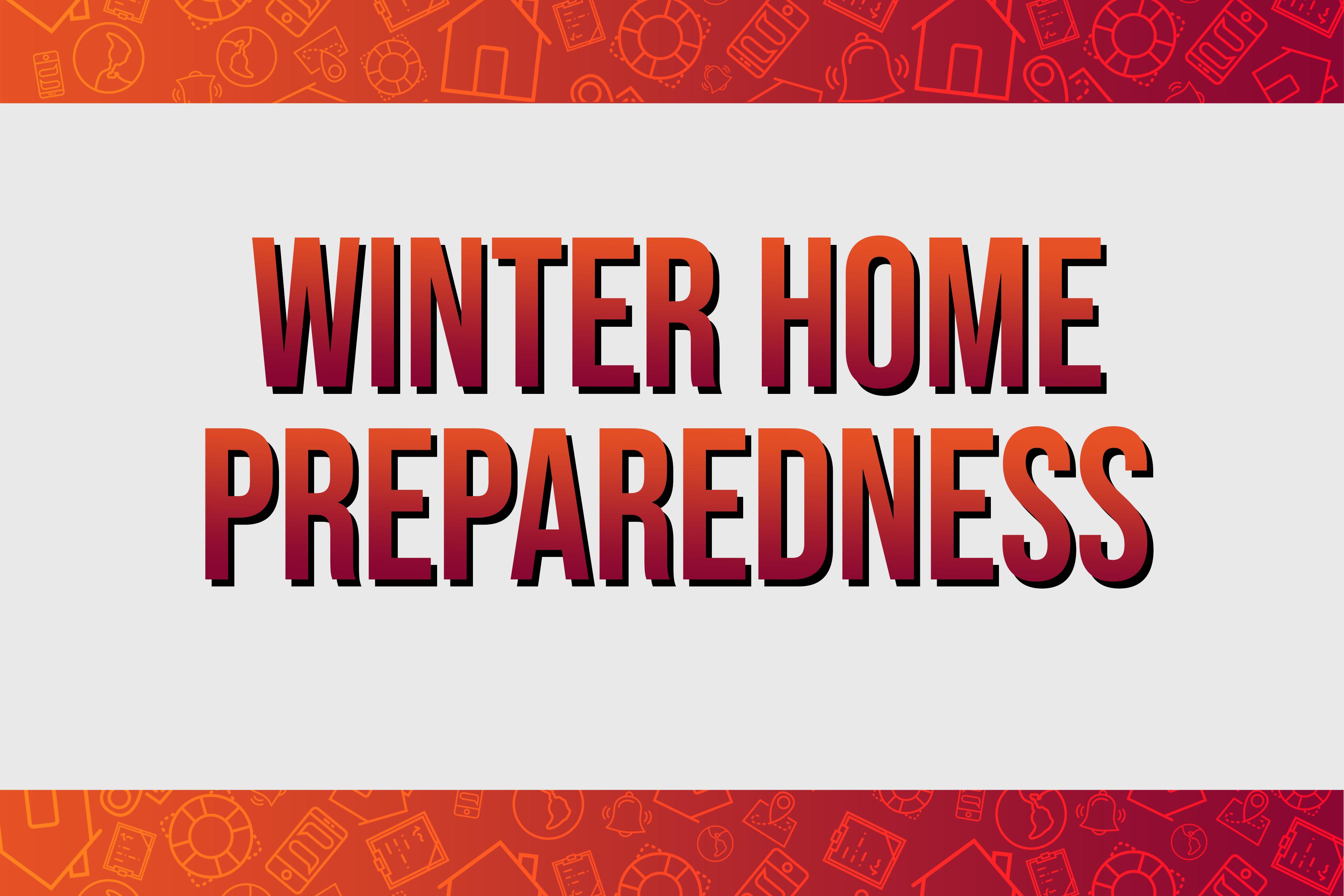 Winter Home Preparedness