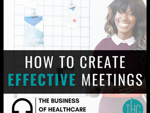 How to Create Effective Meetings