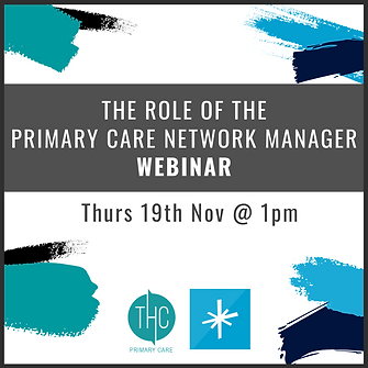 The Primary Care Network Manager Webinar