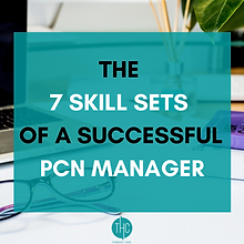 7  Skill Sets of a Successful PCN Manage