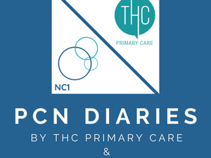 Introducing the PCN Diaries   What is working well and what would be even better if?