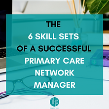7  Skill Sets of a Successful PCN Manager - Sq (2).png