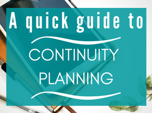 A Quick Guide to Continuity Planning