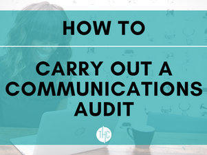 How to Carry Out a Communications Audit
