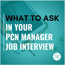What to ask in your PCN Manager Intervie