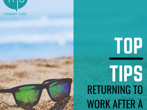 Returning from to work after a summer holiday   Top Tips