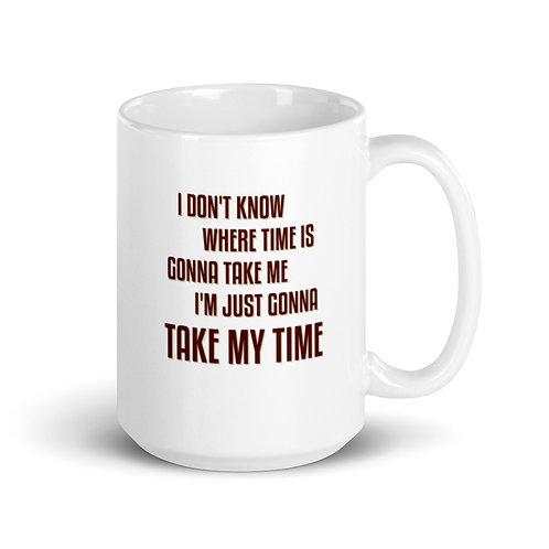MIDWESTERN COMFORT Mug - Take My Time