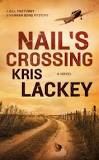 NAIL'S CROSSING INTRODUCES ANEW HERO AND CULTURE WE KNOW LITTLE ABOUT- REVIEW