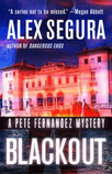 ALEX SEGURA CREATES THE PERFECT EMOTIONAL STORM IN BLACKOUT