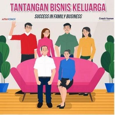 Tantangan Bisnis Keluarga Cover Image 30