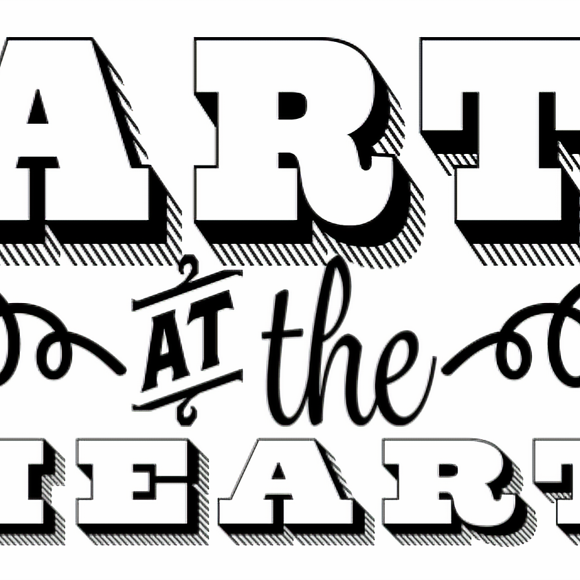 Art at the Heart - Tuesday's 4-6 pm