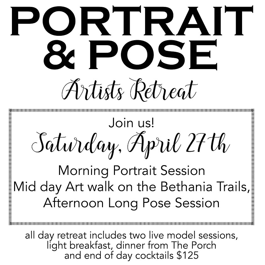 All Day Artist Retreat! $125 Includes Breakfast, Dinner and Cocktails