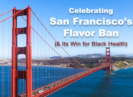 Why San Fran's Flavor Ban Matters to Black Health