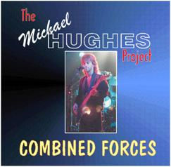 Michael A Hughes; MHPMUSIC; Michael Hughes Project