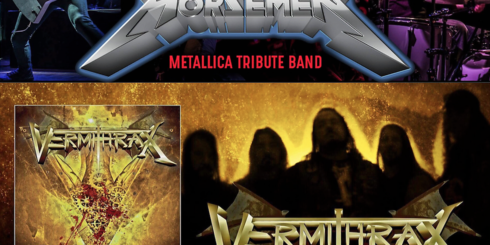 THE FOUR HORSEMEN (Metallica Tribute) & VERMITHRAX at Jergels Friday, Jan 4th, 2019.