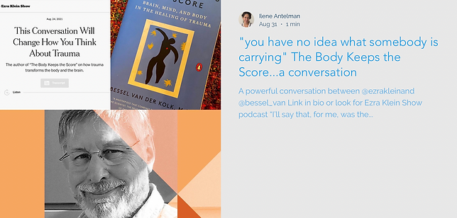 """Images from NYT's columnist Ezra Klein's podcast conversation with Bessel van der Kolk. author of """"The Body Keeps the Score"""""""