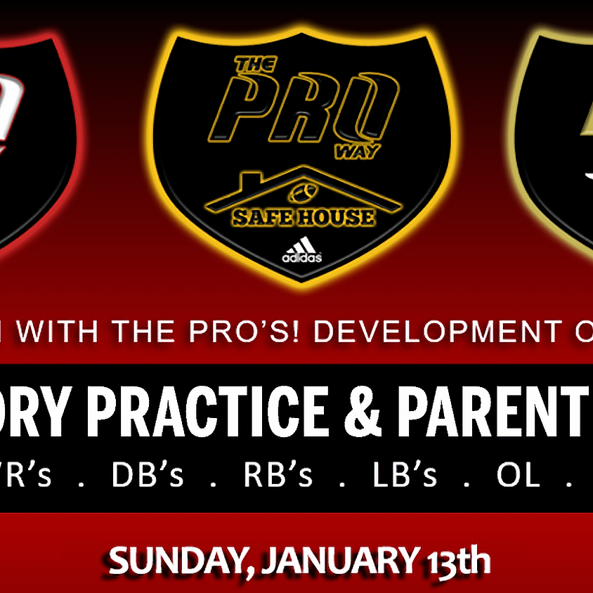 THE PROWAY TRAINING MANDATORY PRACTICE AND PARENT MEETING JAN 13th