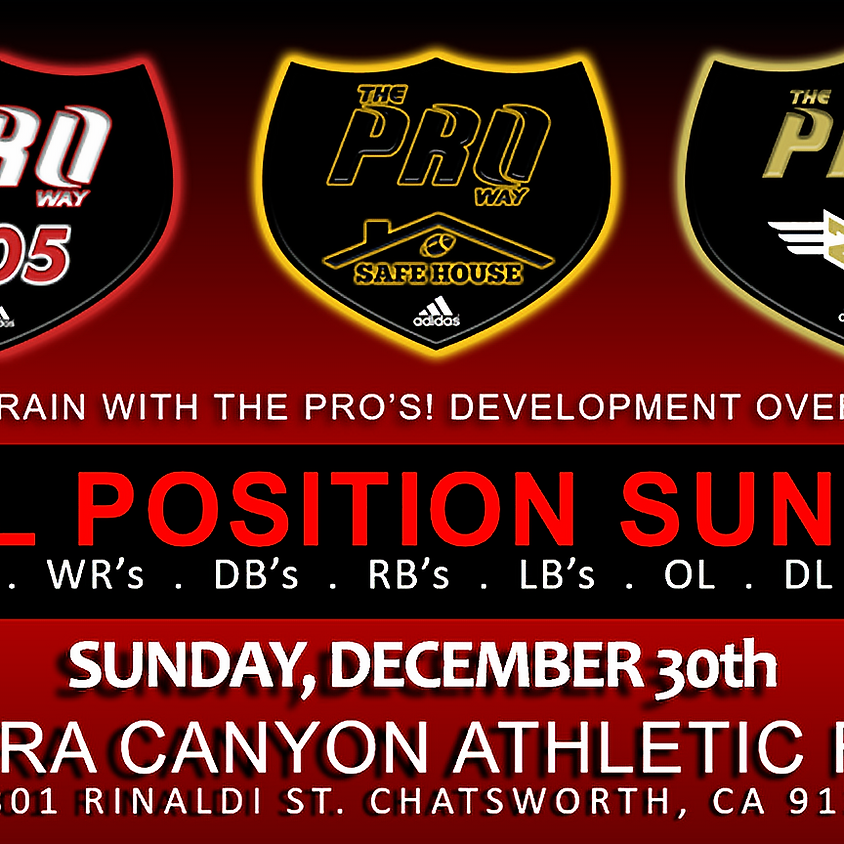 THE PROWAY TRAINING ALL POSITION SUNDAY DEC 30th
