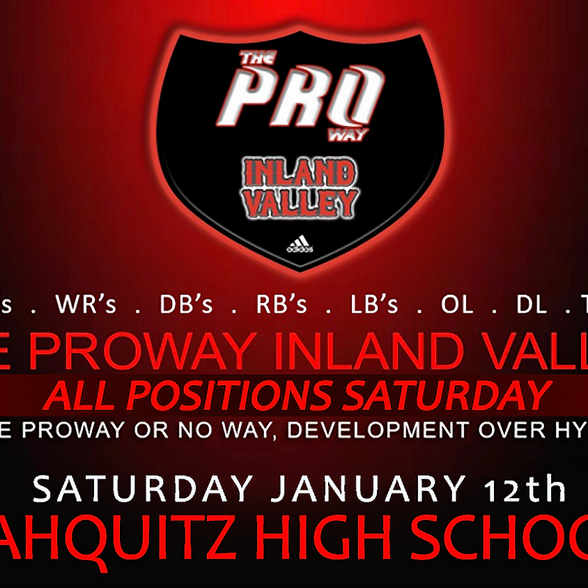 Proway Inland Valley All Positions Saturday Jan 12