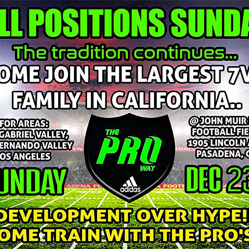 THE PROWAY ALL POSITIONS SUNDAY FOR AREAS  SAN GABRIEL VALLEY, SAN FERNANDO VALLEY AND LOS ANGELES