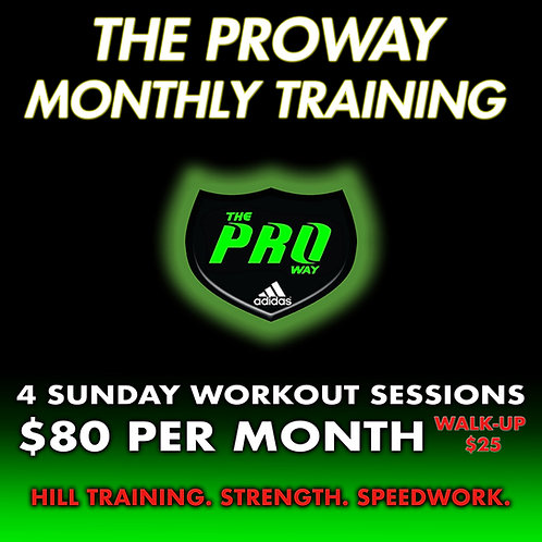 THE PROWAY MONTHLY TRAINING
