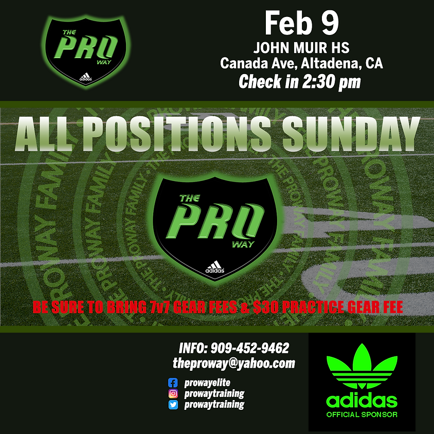 THE PROWAY TRAINING ALL POSITIONS SUNDAY
