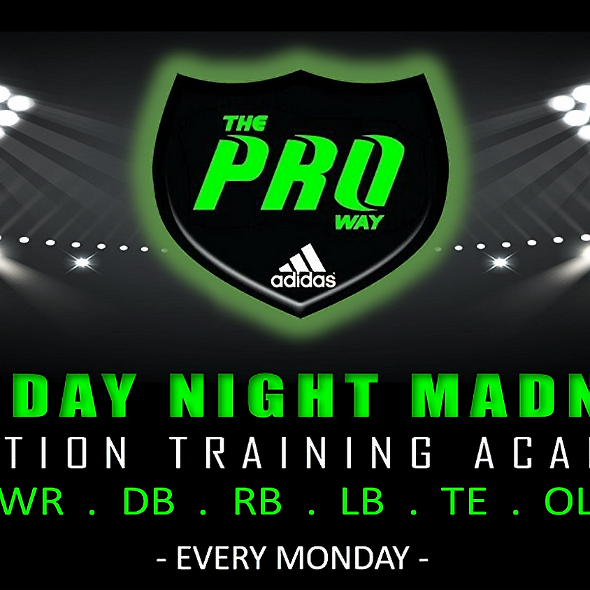 THE PROWAY TRAINING MONDAY NIGHT MADNESS MARCH 4th