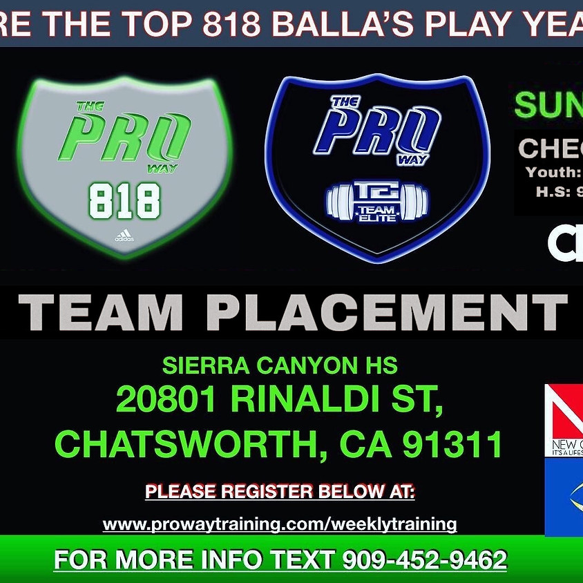 THE PROWAY 818 FREE 7v7 TEAM PLACEMENT