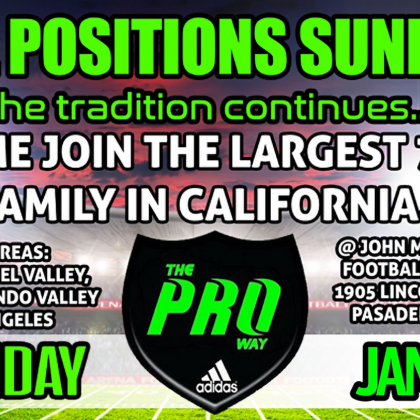 THE PROWAY ALL POSITIONS SUNDAY FOR AREAS  SAN GABRIEL VALLEY, SAN FERNANDO VALLEY AND LOS ANGELES SUNDAY JAN 6