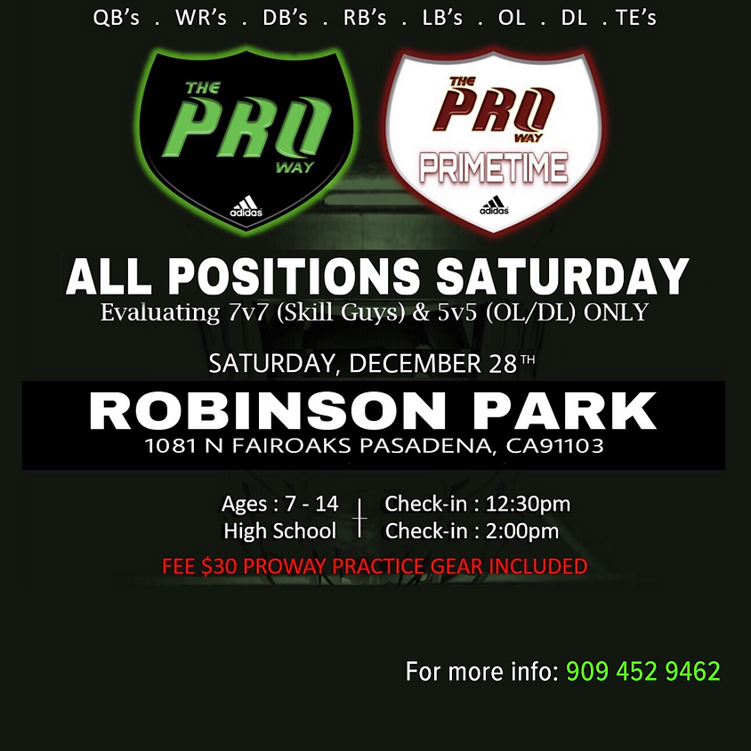 THE PROWAY TRAINING ALL POSITIONS SATURDAY 7v7 & 5v5 EVALUATIONS