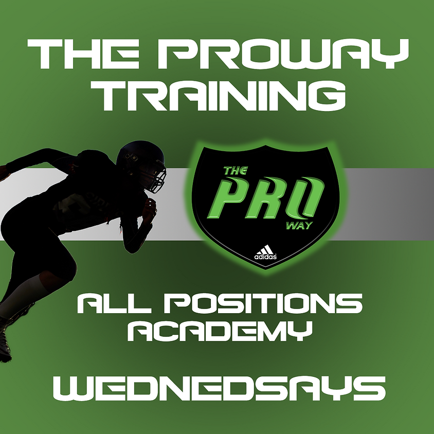 THE PROWAY TRAINING ALL POSITION ACADEMY AUGUST 21
