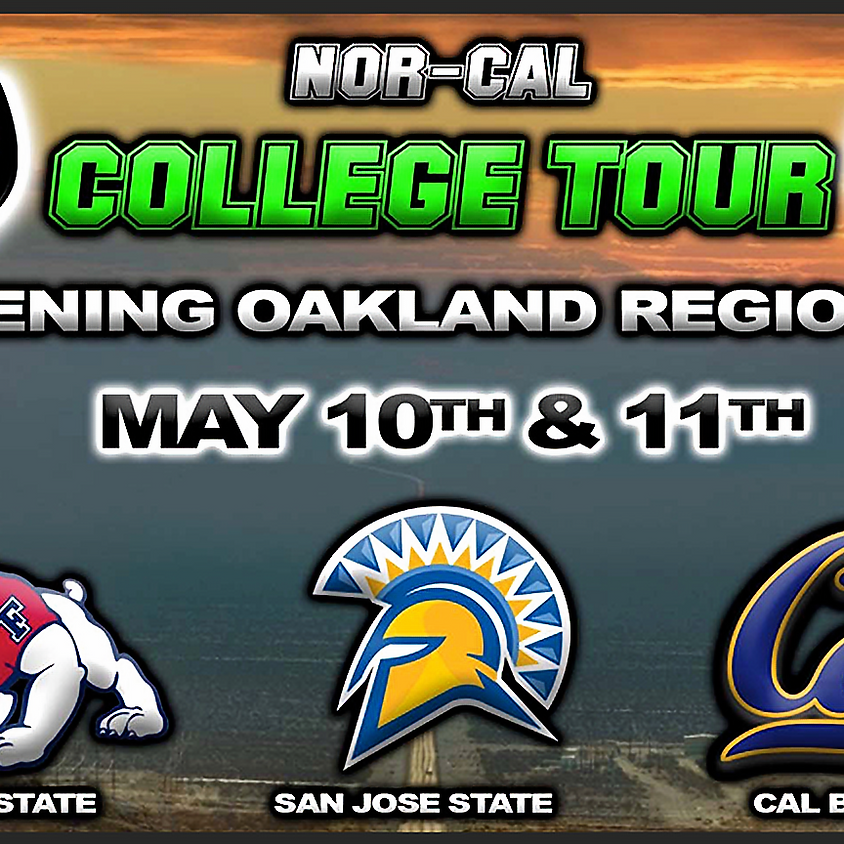NOR-CAL COLLEGE TOUR AND OPENING OAKLAND REGIONALS