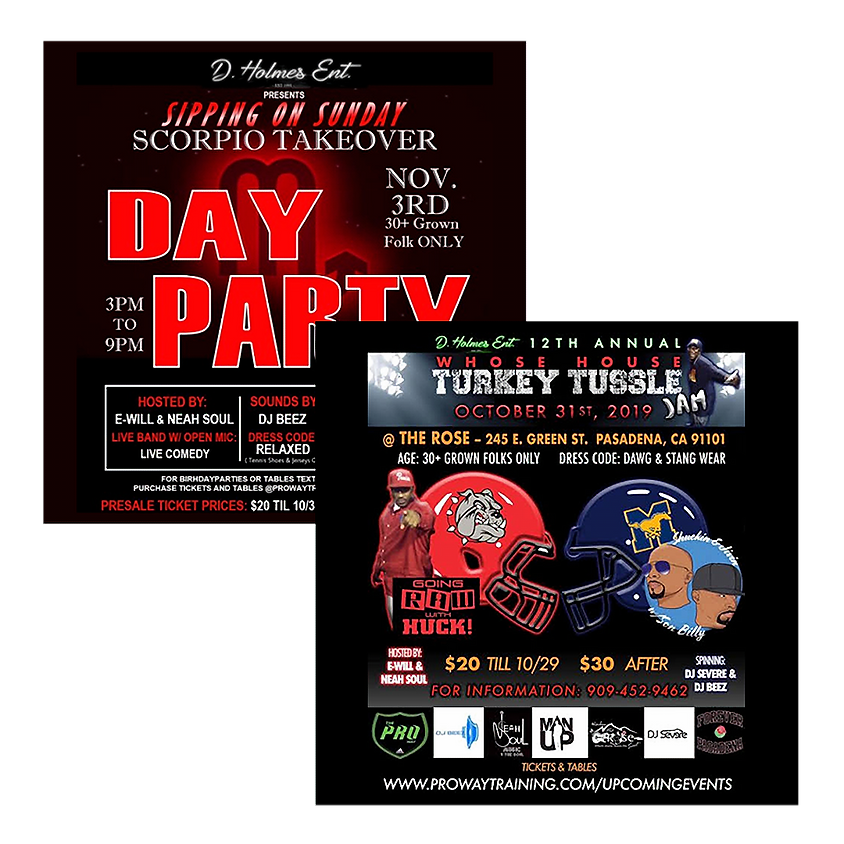 $30 FOR BOTH THE 12TH ANNUAL WHOSE HOUSE TURKEY TUSSLE JAM & SIPPING ON SUNDAY SCORPIO TAKEOVER DAY PARTY