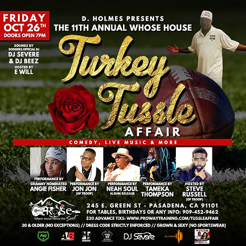 11TH WHOSE HOUSE TURKEY TUSSLE AFFAIR (Class of 88) PU TX @ venue night of