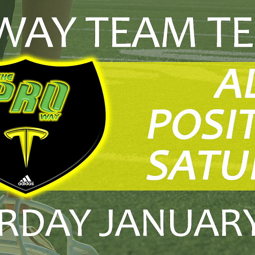 THE PROWAY TEAM TEMPO ALL POSITIONS SATURDAY JAN 19