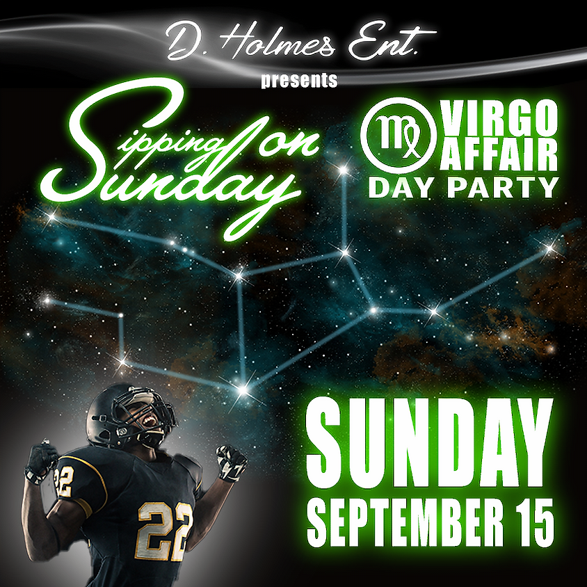 SIPPING ON SUNDAY VIRGO AFFAIR DAY PARTY
