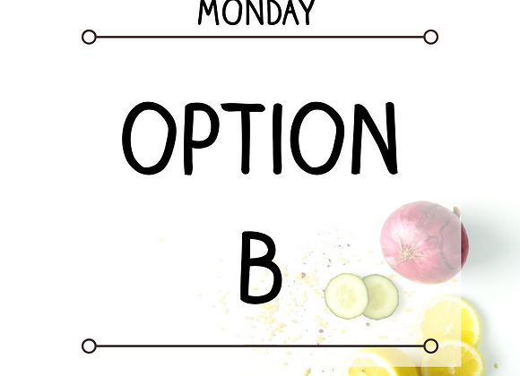 Monday-Option B