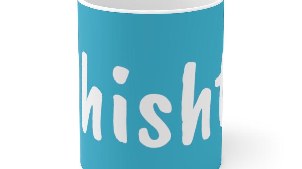 Whisht!!