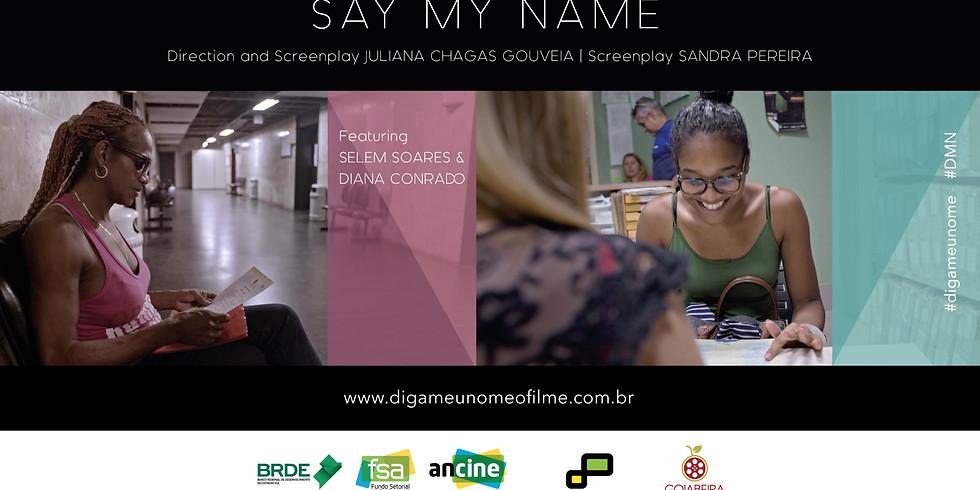 Say My Name - film screening UK Premiere