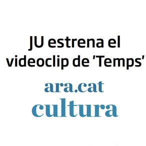 "Ju Roca estrena videoclip ""Temps""."