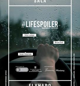#LIFESPOILER, o luchar contra el destino en tiempos de Twitter. EN PLATEA.