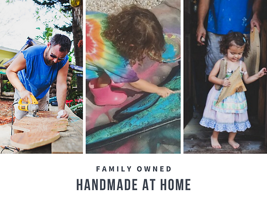 Family Owned Handmade at Home
