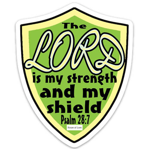 WHSL Lord is My Strength Psalm 28:7 Vinyl Bumper Sticker