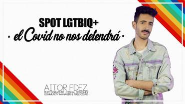 SPOT EL COVID NO NOS DETENDRÁ #Lgtbi #Orgullo2020