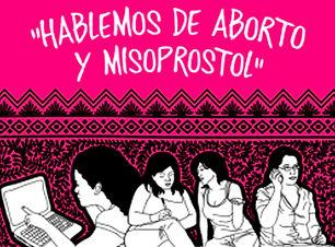 Hablemos de Aborto y Misoprosol