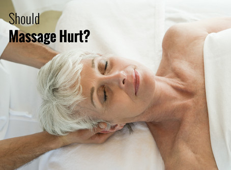 Should Massage Hurt?