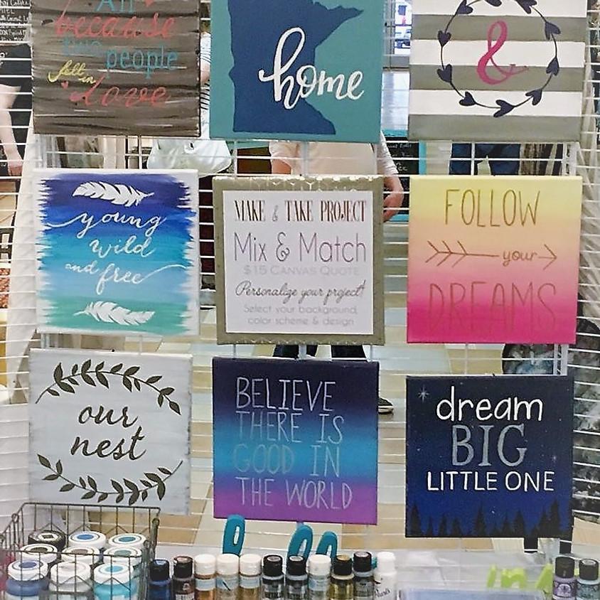 """Make & Take Canvas Quotes at """"Rockin' Robbins"""""""